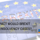 does brexit change insolvency
